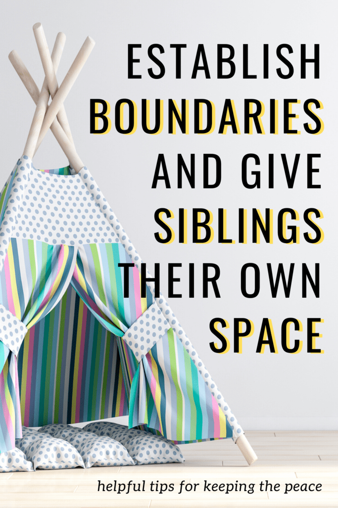 give siblings their own space