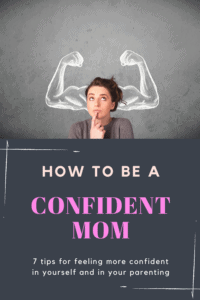 how to be a confident mom