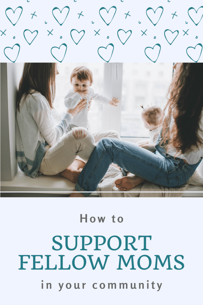how to help moms in your community