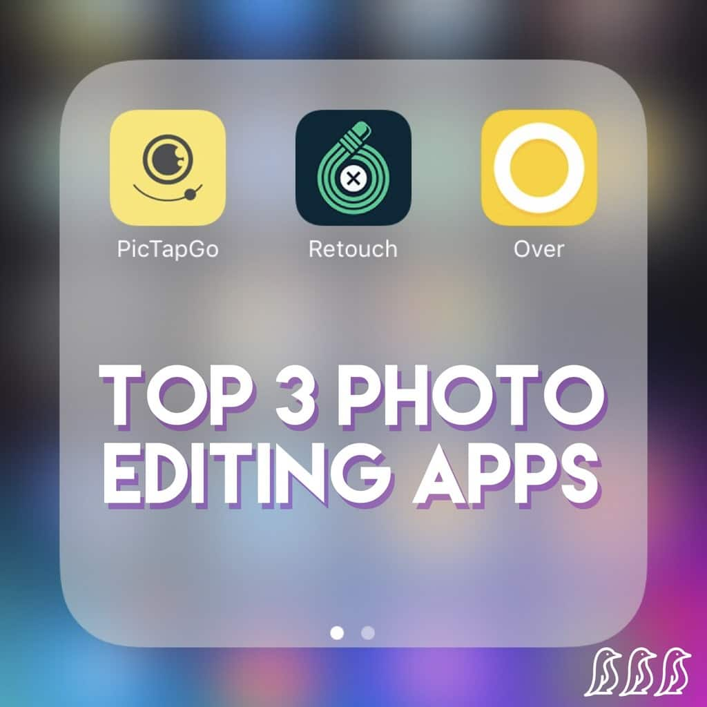 top 3 photo editing apps