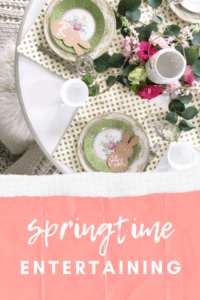 springtime entertaining