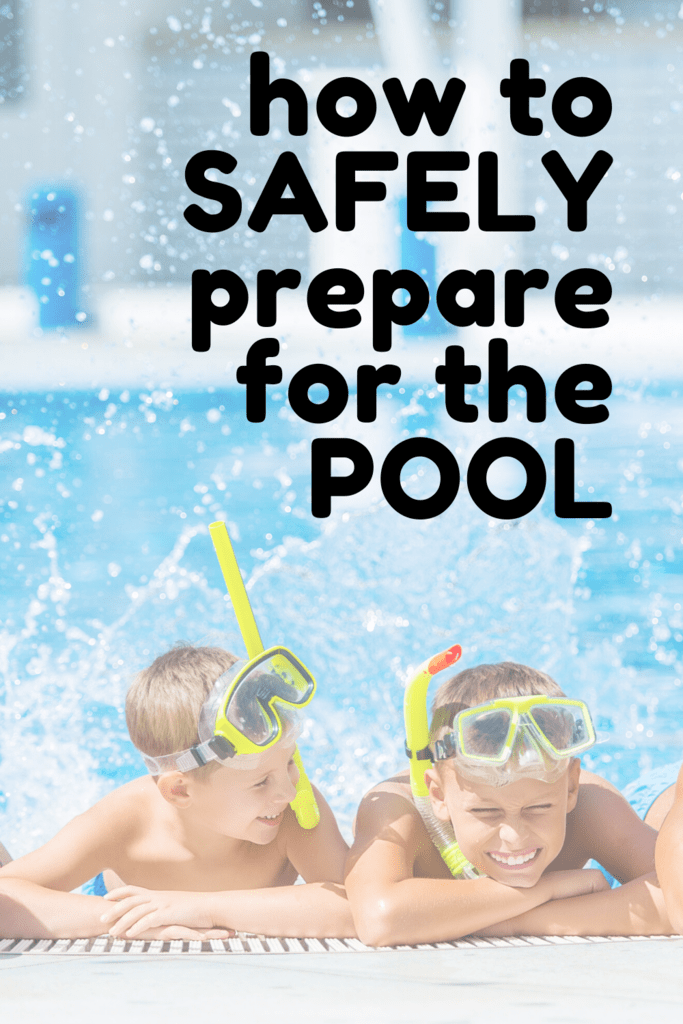 how to SAFELY prepare for the POOL