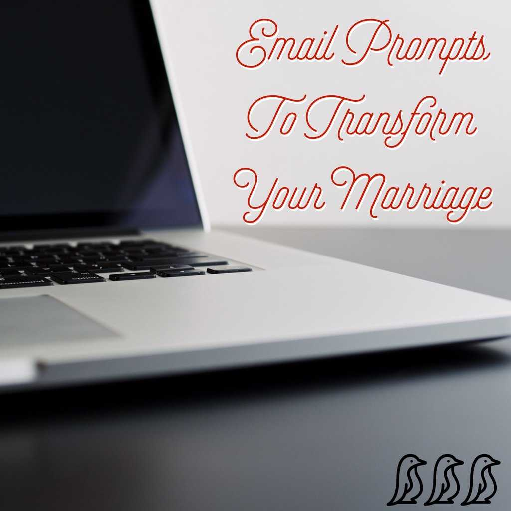 email prompts to transform you marriage
