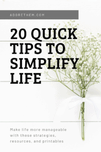 20 quick tips to simplify life