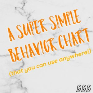 A Super Simple Behavior Chart
