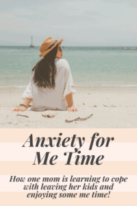 anxiety for me time