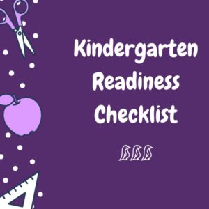 Kindergarten Readiness Checklist
