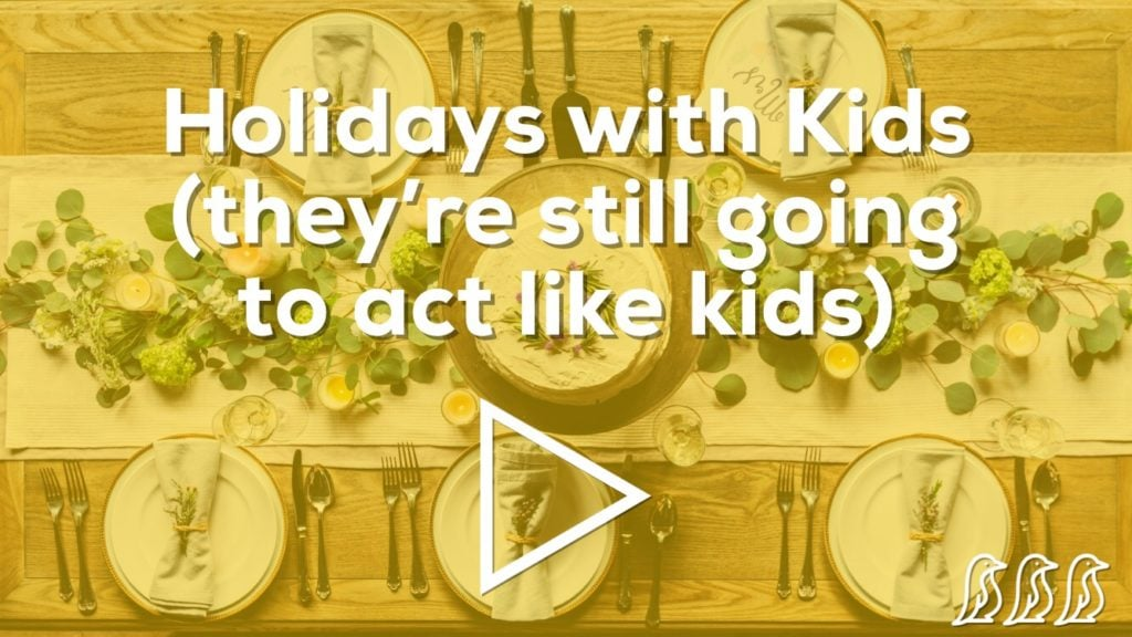 Holidays with Kids