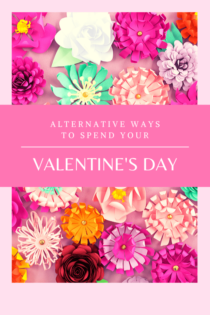 alternative ways to spend your valentine's day