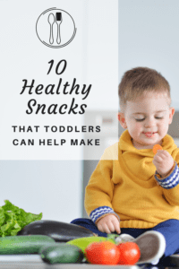 healthy snacks that toddlers can help make