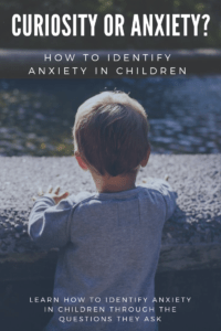 How to Identify Anxiety in Children
