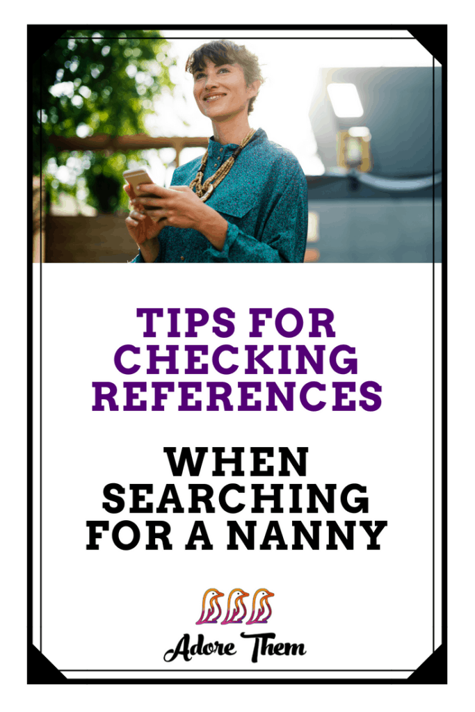 Tips for Checking References When Searching for a Nanny