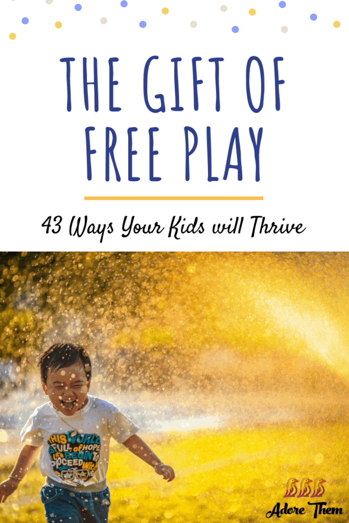 the gift of free play