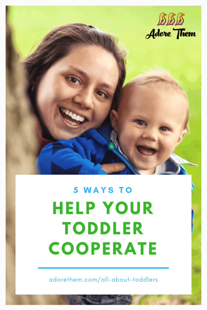 5 ways to help your toddler cooperate