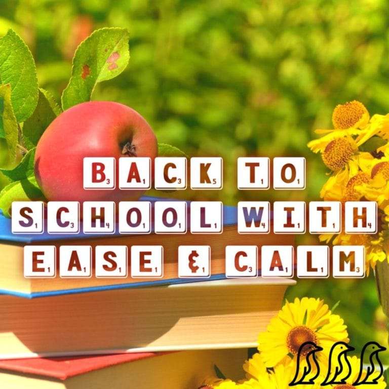 back to school with ease and calm