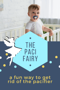 pacifier fairy - fun way to get rid of the pacifier