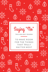 Saying No this Holiday Season