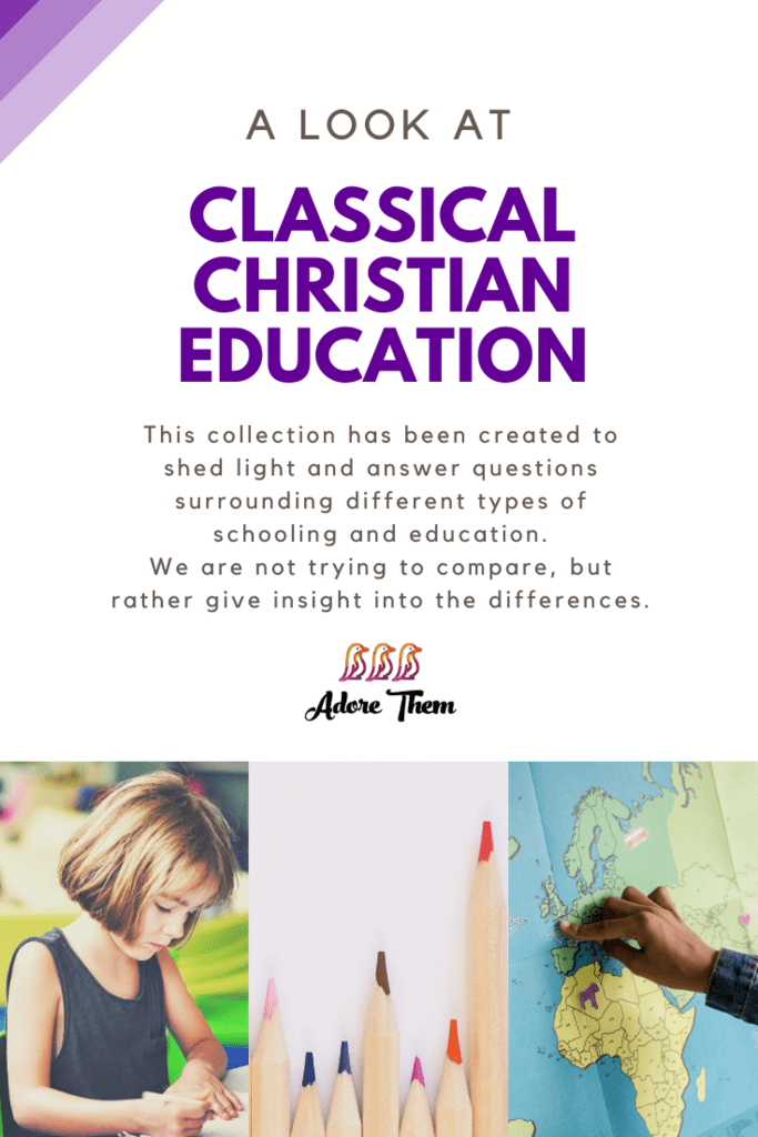 Classical Christian Education