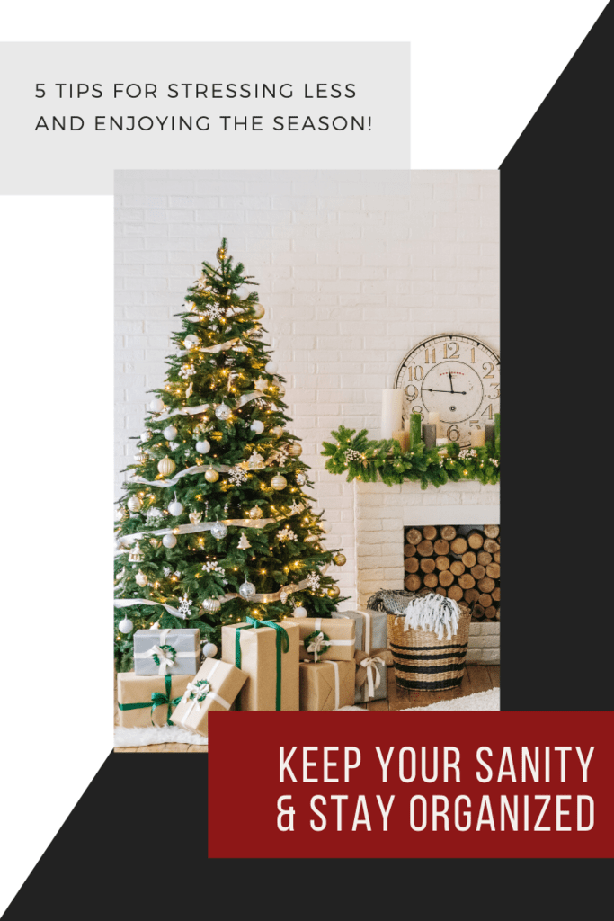 tips for staying organized through the holidays