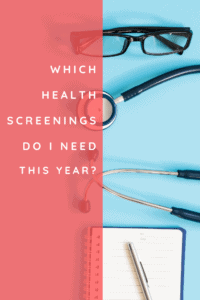 which health screenings do I Need this year_