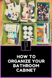 how to organize your bathroom cabinet