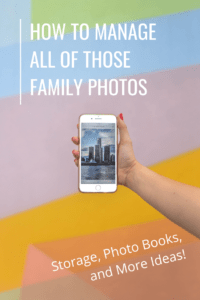 how to manage family photos