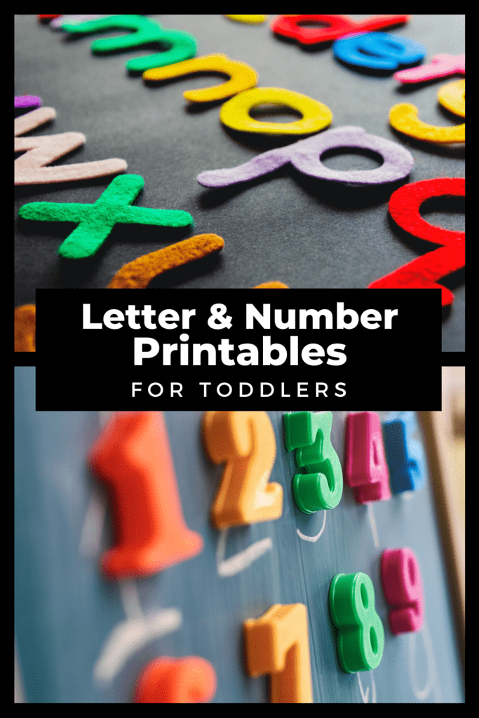 Letter and Number Printables for Toddlers