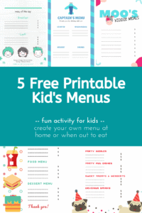 5 Free Printable Kid's Menus