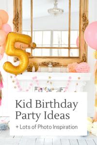 Kid Birthday Party Ideas