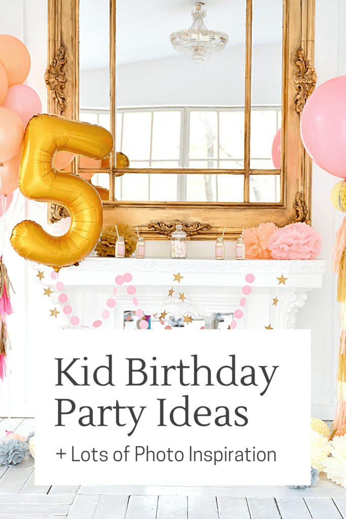 Kid Birthday Party Ideas
