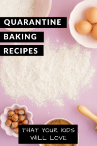 Quarantine Baking Recipes