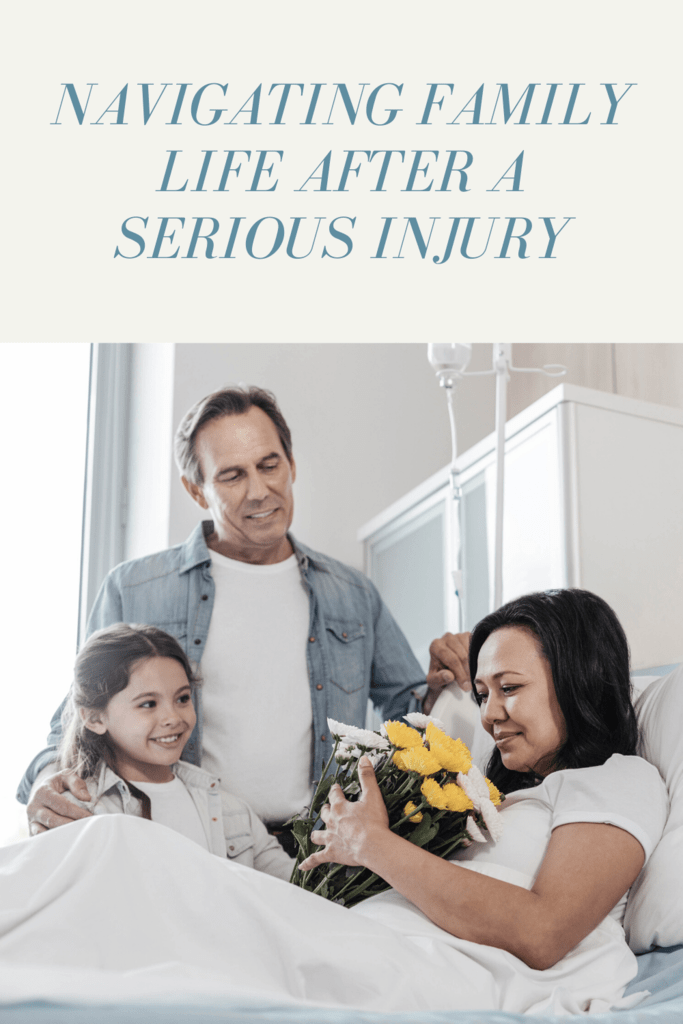family life after a serious injury