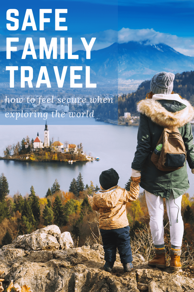 safe family travel trips