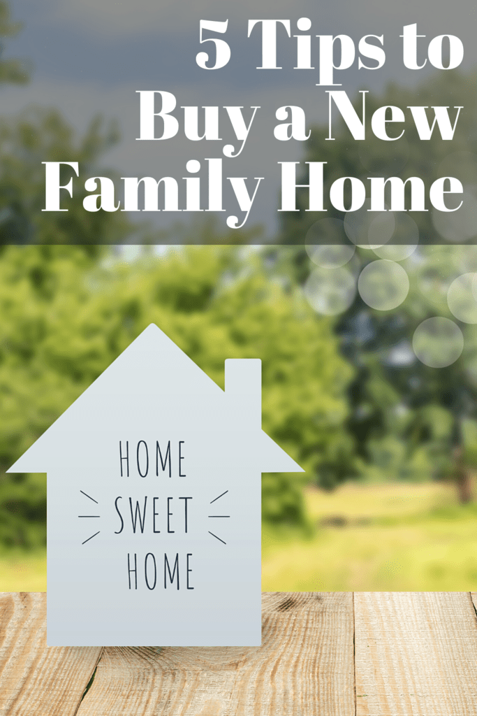 tips to buy a new family home
