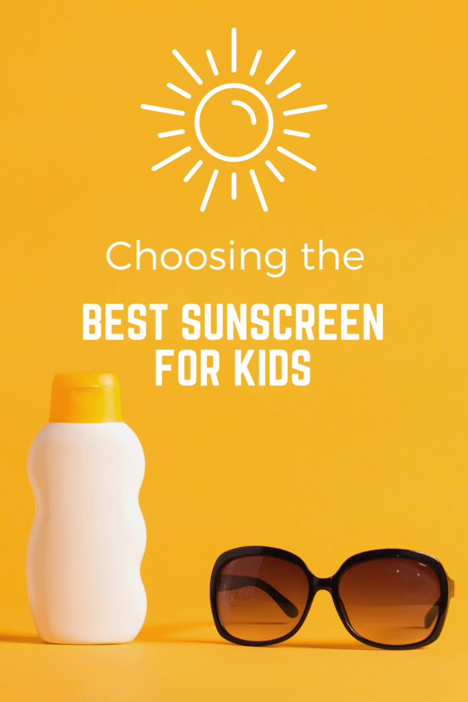 best sunscreen for kids graphic with orange background unbranded sunscreen and women's sunglasses
