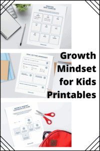 Growth Mindset for Kids Printables graphic with images of the free printables