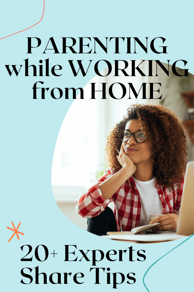 tips for parenting while working from home graphic with picture of a woman at her laptop