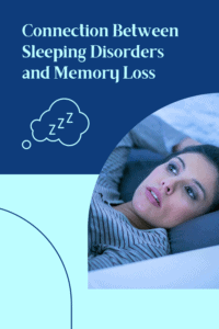 sleeping disorders and memory loss graphic with picture of woman awake in bed at night