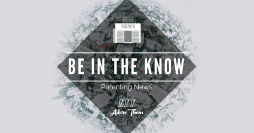 Be in the Know Parenting News 9 (1)